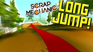 LONG JUMP CHALLENGE on the NEW TERRAIN! - Scrap Mechanic Multiplayer Monday! Ep50