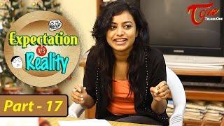 Expectation Vs Reality   Episode #17   Telugu Comedy Web Series   by Ravi Ganjam   #TeluguWebSeries