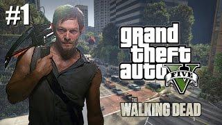 GTA 5: Daryl Dixon - The Walking Dead - Part 1 (GTA V PC Mods)