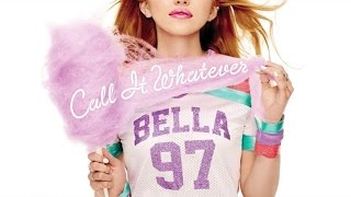 Bella Thorne - Call It Whatever (Audio Only)