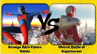 ►Strange Hero Future Battle VS Mortal Battle Of Superheroes - Android Game Play HD By games hole