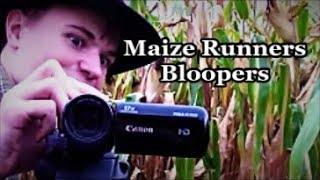 Maize Runners Bloopers