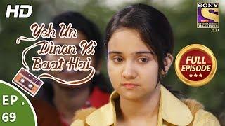 Yeh Un Dinon Ki Baat Hai - Ep 69 - Full Episode - 8th December, 2017