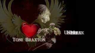 Un-Break My Heart + Toni Braxton + Lyrics / HD