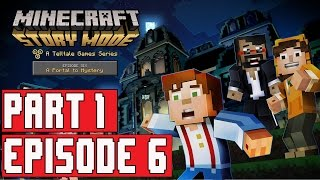 Minecraft Story Mode Episode 6 Gameplay Walkthrough Part 1 (1080p) No Commentary Full Episode