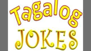 tagalog jokes III