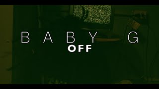 Baby G - Off