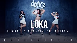 Loka - Simone & Simaria ft. Anitta (Coreografia) FitDance TV