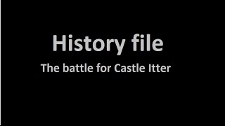 History File 02 - the battle for Castle Itter