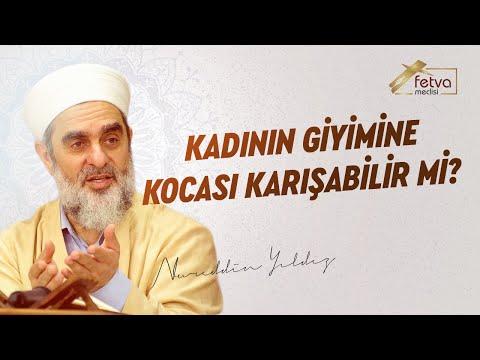 159) Kadının giyimine kocası karışabilir mi? - Nureddin Yıldız - sosyaldoku.com