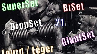 les Techniques d'entraînement (SuperSet, BiSet, DropSet, GiantSet, 21...)