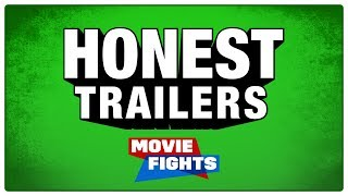 MOVIE FIGHTS: HONEST TRAILERS EDITION