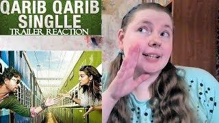 QARIB QARIB SINGLLE Trailer Reaction Irrfan Khan Parvathy