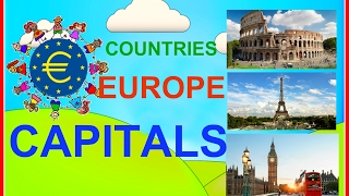 Geography video for kids! Countries and Capitals of Europe for kids by a child. Educational videos