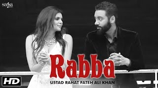 Rabba - Ustad Rahat Fateh Ali Khan | Tiger | Sippy Gill, Ihana Dhillon | Latest Punjabi Songs 2016