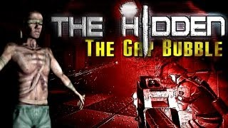 The Hidden: The Gay Bubble of Defense (w/ Friends!)