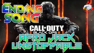Black Ops 3 ENDING SONG AFROJACK UNSTOPPABLE
