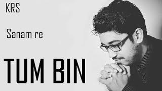 Tum Bin Chords Guitar/Keyboard Chords | SANAM RE | SHREYA GHOSHAL | KRS