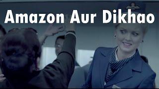 Aur Dikhao Aur Dikhao Amazon Ad