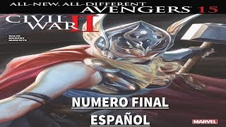 ALL-NEW ALL-DIFFERENT AVENGERS # 15 [ESP] (2016) (CIVIL WARR II TIE-IN) FINAL