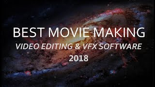 Best VFX & Film making Software 2018 [ Software of the year ] - for Professionals