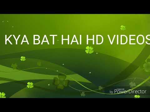 Ye Kya bat hai video FULL HD 780p