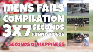 3x7 seconds of mens epic fails ★ 7 second of happiness FUNNY Video  😂 #348