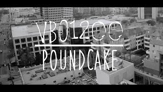 Vbo - Pound Cake (Official Video)