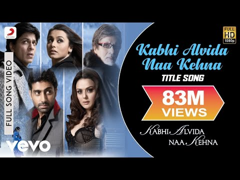 Xxx Mp4 Kabhi Alvida Naa Kehna Title Song Shahrukh Rani Preity Abhishek 3gp Sex