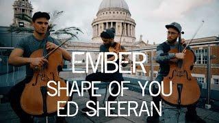 Shape Of You - Ed Sheeran Violin and Cello Cover Ember Trio