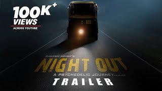 Night Out Official Trailer | Kannada Trailer 2019 | Bharath,Akshay Pavar,Shruti Goradia|Rakesh Adiga