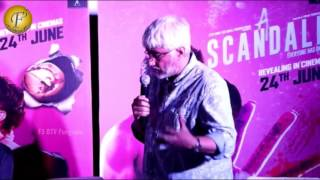 A SCANDALL - TRAILER AND SONG  LAUNCH OF THE FILM