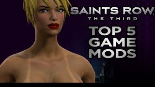Saints Row the Third MODS-Top 5