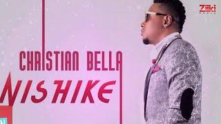 Nishike | Christian Bella | Official Audio