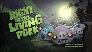 Angry Birds Toons | Night of the Living Pork - S1 Ep33 #Halloween