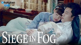 Siege in Fog - EP12 | Looking Back  [Eng Sub]