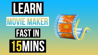 LEARN MOVIE MAKER IN 15 MINUTES ! TUTORIAL FOR BEGINNERS 2017