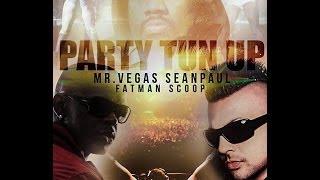 MV Music - Party Tun Up Remix Mr Vegas Ft Sean Paul & Fat Man Scoop