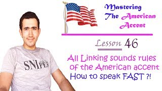 All Linking sounds rules of American accent pronunciation