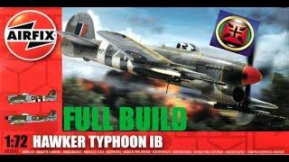 Airfix 1 72 Typhoon IB Full Build