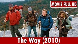 The Way (2010) Movie **  Martin Sheen, Emilio Estevez, Deborah Kara Unger
