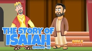Bible Stories for Kids! The Story of Isaiah (Episode 23)