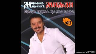 Milomir Miljanic - Andjelija - (Audio 2009)