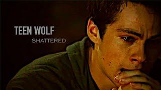 Teen Wolf // Shattered