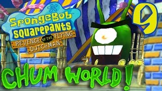 WELCOME TO CHUM WORLD | SpongeBob SquarePants: RotFD | Ep. 9
