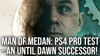 [4K] Man of Medan: PS4 Pro Early Hands-On - A True Until Dawn Successor on Unreal Engine!