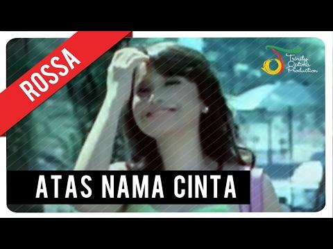 Rossa - Atas Nama Cinta (with Lyric) | VC Trinity