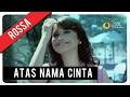 Download Lagu Rossa - Atas Nama Cinta (with Lyric) | VC Trinity MP3