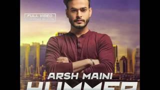 HUMMER(Official Full Song)  Arsh Maini   Parmish Verma     Latest Punjabi Songs 2017