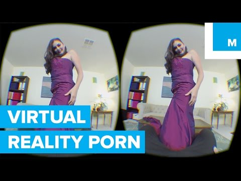 Xxx Mp4 VR Porn Is Here And It S Scary Realistic Mashable 3gp Sex